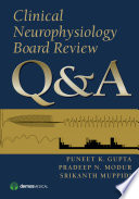 Clinical Neurophysiology Board Review Q A