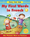 My First Words in French  Mes Premiers Mots En Francais