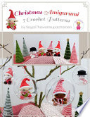 Christmas Amigurumi 5 Crochet Patterns