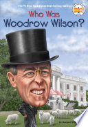 Who Was Woodrow Wilson