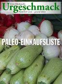 Urgeschmack Paleo Einkaufsliste