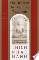 The Heart of the Buddha's Teaching: Transforming Suffering Into Peace, Joy & Liberation : the Four Noble Truths, the Noble Eightfold Path, and Other Basic Buddhist Teachings