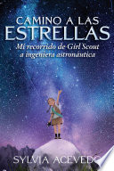 Camino A Las Estrellas Path To The Stars Spanish Edition