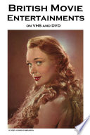 British Movie Entertainments on Vhs and DVD  A Classic Movie Fan s Guide