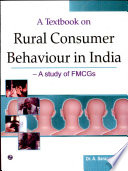 A Textbook on Rural Consumer Behaviour in India   A Study of FMCGs