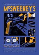 McSweeney's : on the crime story as a starting...