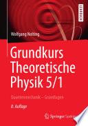 Grundkurs Theoretische Physik 5 1