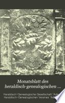 """Monatsblatt des Heraldisch-Genealogischen Vereines """"Adler""""."""