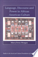Language  Discourse and Power in African American Culture