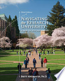 Navigating the Research University  A Guide for First Year Students
