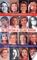 The Seduction of Hillary Rodham Book PDF