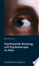 Psychosoziale Beratung und Psychotherapie im Alter