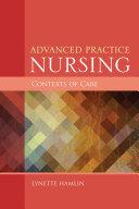 Advanced Practice Nursing Contexts of Care