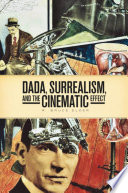DADA  Surrealism  and the Cinematic Effect