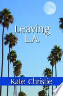 Leaving L A