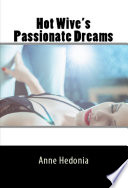 Hot Wive s Passionate Dreams