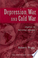 Depression, War, and Cold War