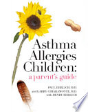 Asthma Allergies Children A Parent S Guide