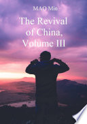 The Revival of China  Volume 3