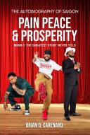 Pain Peace Prosperity