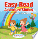 Easy Read Adventure Stories   Sight Words for Kids