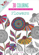 3D Coloring Flowers : awaits your finishing touch in 3d...