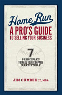 Home Run A Pro S Guide To Selling Your Business