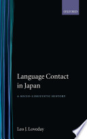 Language Contact in Japan Yet A Close Examination Of Their Linguistic And