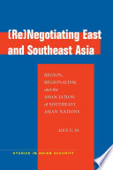 Re Negotiating East and Southeast Asia