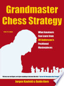 Grandmaster Chess Strategy