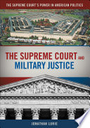 The Supreme Court and Military Justice