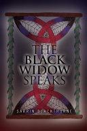 The Black Widow Speaks
