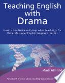 Teaching English with Drama