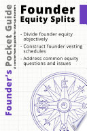 Founder S Pocket Guide Founder Equity Splits