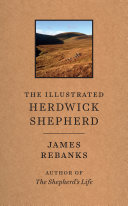 The Illustrated Herdwick Shepherd : live and work in the most beautiful place...