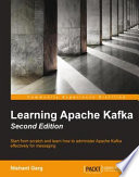 Learning Apache Kafka   Second Edition