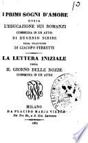I primi sogni d'amore, ossia, L'educazione sui romanzi commedia in un atto di Eugenio Scribe