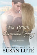 The Return of Benjamin Quincy Out Of Town Fast Enough