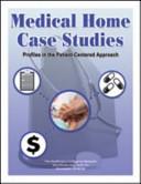 Medical Home Case Studies
