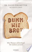 Dumm wie Brot