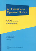 An Invitation to Operator Theory