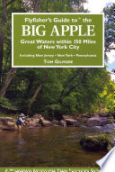flyfisher's guide to the big apple