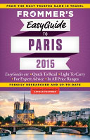 Frommer s Easyguide to Paris 2015