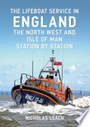 download ebook the lifeboat service in england: the north west and isle of man pdf epub