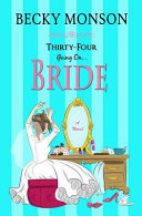 Thirty Four Going on Bride