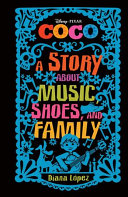 Coco A Story About Music Shoes And Family