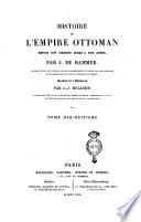 Histoire de l Empire Ottoman depuis son origine jusqu a nos jours