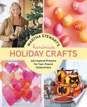 Martha Stewart's Handmade Holiday Crafts