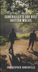 Somerville s 100 Best British Walks