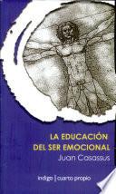 La educaci  n del ser emocional  Segunda edici  n